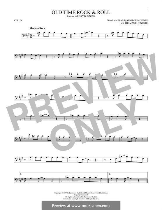 Old Time Rock and Roll: Для виолончели by George E. Jackson, Thomas Jones III