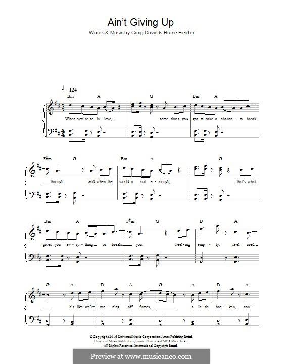 Ain't Giving Up (feat. Sigala): Для фортепиано by Craig David, Bruce Fielder
