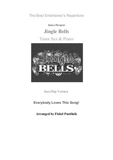 Jingle Bells: For tenor sax and piano by James Lord Pierpont