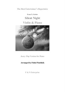 Тихая ночь, дивная ночь, для двух инструментов: Для скрипки и фортепиано by Франц Ксавьер Грубер