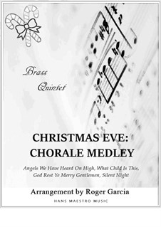 Christmas Eve - Chorale Medley: Для квинтета медных духовых by folklore, Франц Ксавьер Грубер