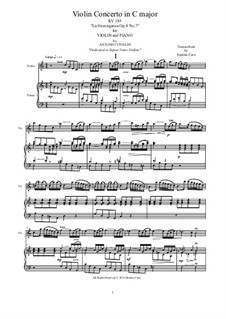 La stravaganza. Twelve Violin Concertos, Op.4: Violin Concerto No.7 in C Major. Arrangement for violin and piano, RV 185 by Антонио Вивальди