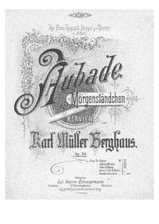 Aubade. Morgenständchen, Op.34: Aubade. Morgenständchen by Карл Мюллер Бергхаус