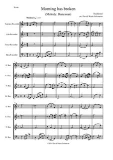 Morning Has Broken: For recorder quartet by folklore