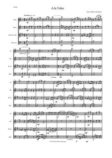 A la valse: For wind quartet by Дэвид Соломонс