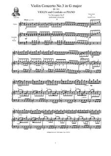 La stravaganza. Twelve Violin Concertos, Op.4: Violin Concerto No.3 in G Major. Arrangement for violin and piano, RV 301 by Антонио Вивальди