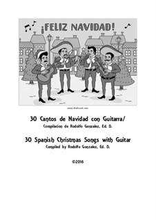 30 Cantos De Navidad con Guitarra / 30 Spanish Christmas Songs with Guitar: 30 Cantos De Navidad con Guitarra / 30 Spanish Christmas Songs with Guitar by folklore