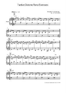 Twelve Diatonic Piano Exercise, Op.40 No.6: Twelve Diatonic Piano Exercise by Александр Ходаковский
