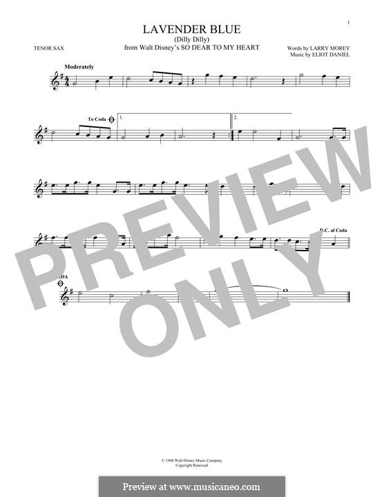 Lavender Blue (Dilly Dilly): Для тенорового саксофона by Eliot Daniel, Larry Morey
