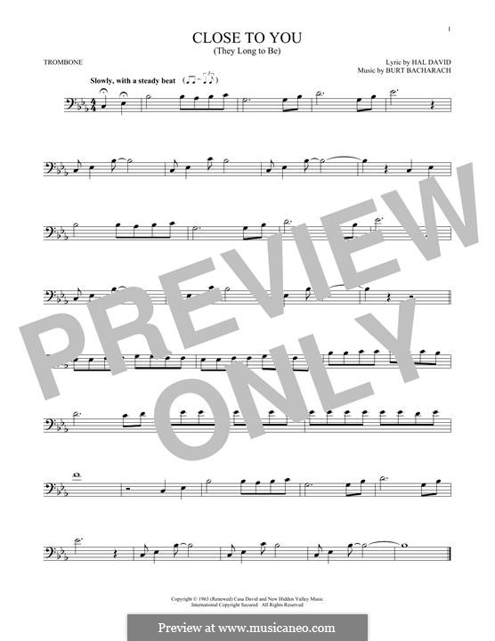 Close to You (They Long to be): For trombone by Burt Bacharach