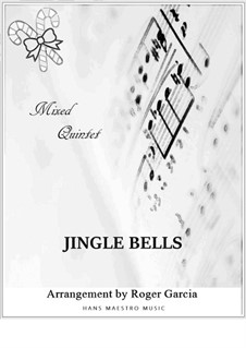 Jingle Bells: For wind quintet by James Lord Pierpont