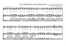 Maiglöckchen und die Blümelein: Maiglöckchen und die Blümelein by Феликс Мендельсон-Бартольди