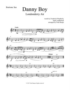 Danny Boy (Londonderry Air): For saxophone quintet - baritone sax part by folklore