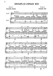 Шесть мелодий для голоса и фортепиано, Op.23: No.6 Enfant, si j'étais rois by Цезарь Кюи
