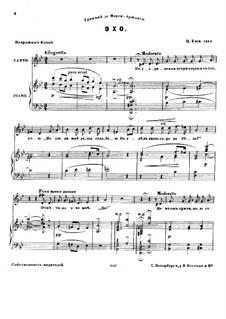 Шесть мелодий для голоса и фортепиано, Op.23: No.2 Эхо by Цезарь Кюи