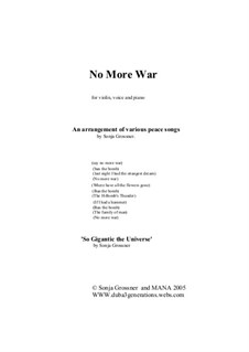 An arrangement of various peace songs for high tenor, violin and piano: An arrangement of various peace songs for high tenor, violin and piano by Sonja Grossner
