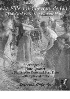 La Fille aux Cheveux de Lin for Flute Quartet: La Fille aux Cheveux de Lin for Flute Quartet by Морис Равель