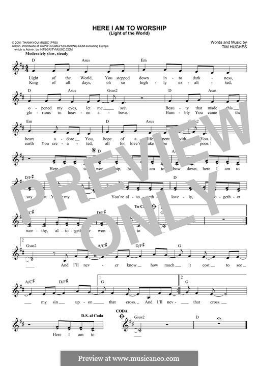 Here I am to Worship (Phillips, Craig & Dean): Мелодия by Tim Hughes
