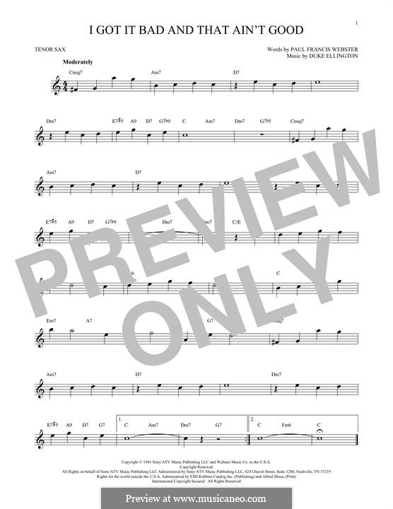 I Got It Bad and That Ain't Good: Для тенорового саксофона by Duke Ellington