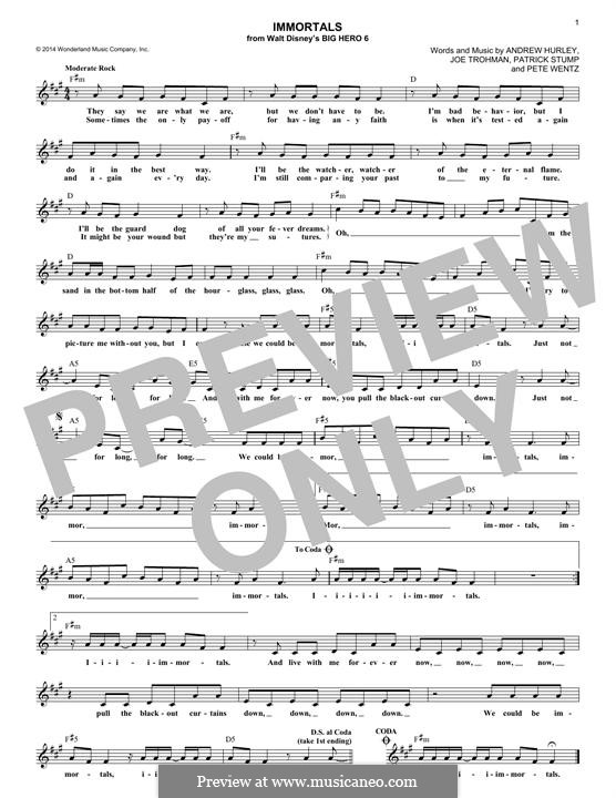 Immortals (Fall Out Boy): Мелодия by Andrew Hurley, Joseph Trohman, Patrick Stump, Peter Wentz