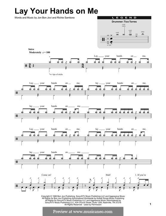 Lay Your Hands on Me (Bon Jovi): Drum set by Jon Bon Jovi, Richie Sambora