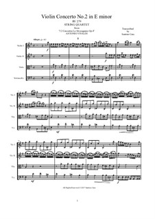La stravaganza. Twelve Violin Concertos, Op.4: Violin Concerto No.2 in E Minor. Version for string quartet, RV 279 by Антонио Вивальди
