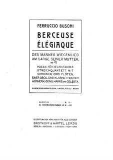 Berceuse élégiaque for Orchestra, BV 252a Op.42: Berceuse élégiaque for Orchestra by Ферруччо Бузони
