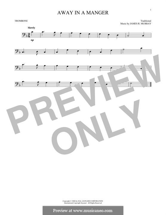 Away in a Manger (Printable Scores): For trombone by Джеймс Р. Мюррей