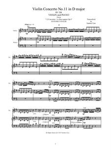 La stravaganza. Twelve Violin Concertos, Op.4: Violin Concerto No.11 in D Major. Arrangement for violin and piano, RV 204 by Антонио Вивальди