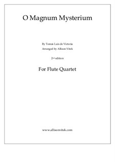 O Magnum Mysterium: Для квартета флейт by Томас Луис де Виктория