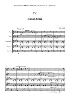 No.15 Итальянская песенка: For woodwind quintet by Петр Чайковский