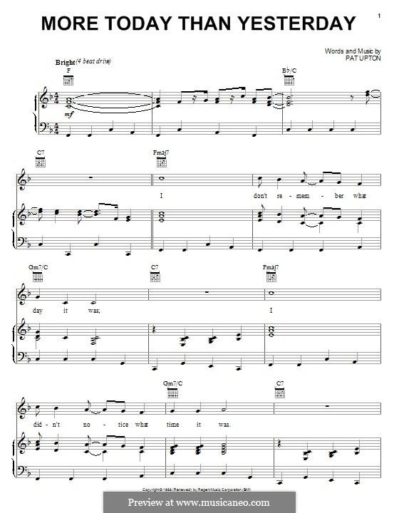 More Today Than Yesterday (Spiral Starecase): Для голоса и фортепиано (или гитары) by Pat Upton