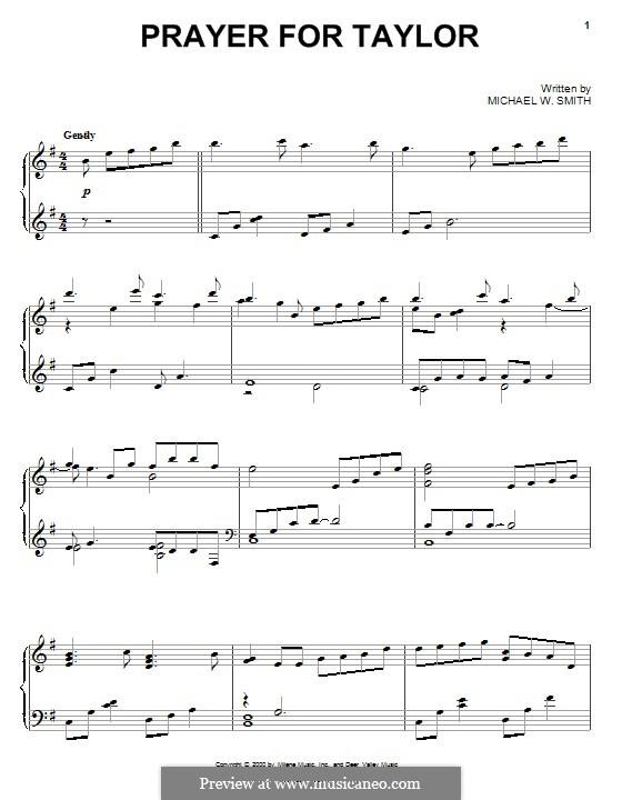 Prayer for Taylor: Для фортепиано by Michael W. Smith