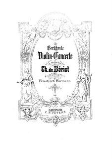 Концерт для скрипки с оркестром No.2, Op.32: Партитура для двух исполнителей, сольная партия by Шарль Берио