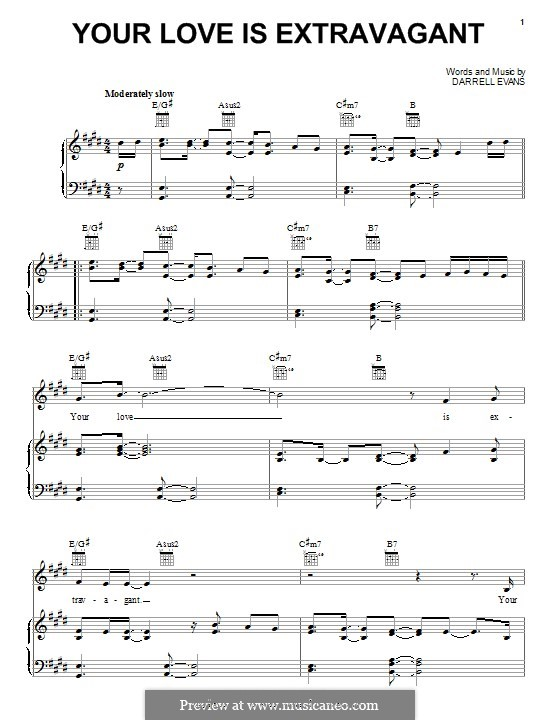 Your Love Is Extravagant (Casting Crowns): Для голоса и фортепиано (или гитары) by Jeff Marx, Robert Lopez