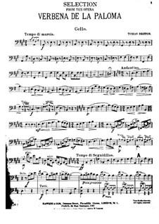 La verbena de la Paloma. Selection: Партия виолончели by Томас Бретон