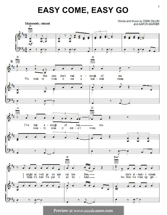 Easy Come, Easy Go (George Strait): Для голоса и фортепиано (или гитары) by Aaron Barker, Dean Dillon