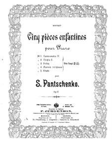Пять пьес для детей, Op.17: Пять пьес для детей by Семён Панченко