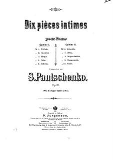 Dix pièces intimes, Op.39: Dix pièces intimes by Семён Панченко