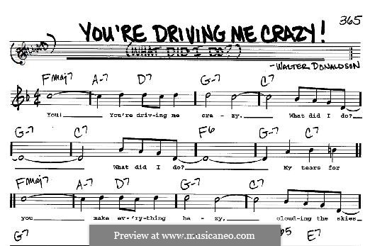 You're Driving Me Crazy! (What Did I Do?): For any instrument by Уолтер Дональдсон