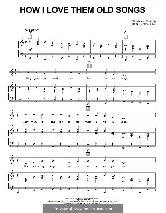 How I Love Them Old Songs: Для голоса и фортепиано (или гитары) by Mickey Newbury