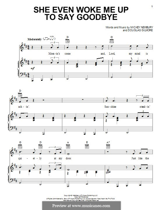 She Even Woke Me Up To Say Goodbye: Для голоса и фортепиано (или гитары) by Mickey Newbury, Douglas Gilmore