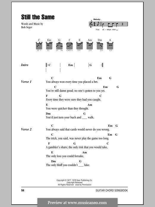 Still the Same: Текст, аккорды by Bob Seger
