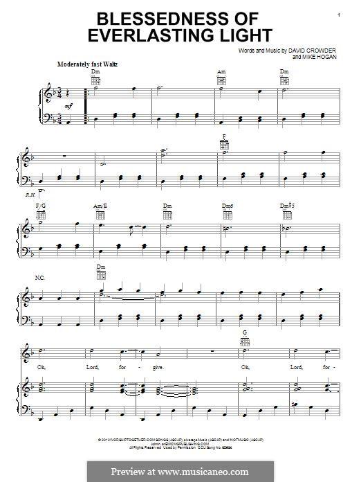 Blessedness of Everlasting Light (David Crowder Band): Для голоса и фортепиано (или гитары) by David Crowder, Mike Hogan