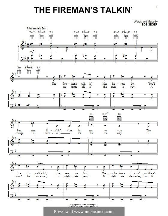 The Fireman's Talkin': Для голоса и фортепиано (или гитары) by Bob Seger