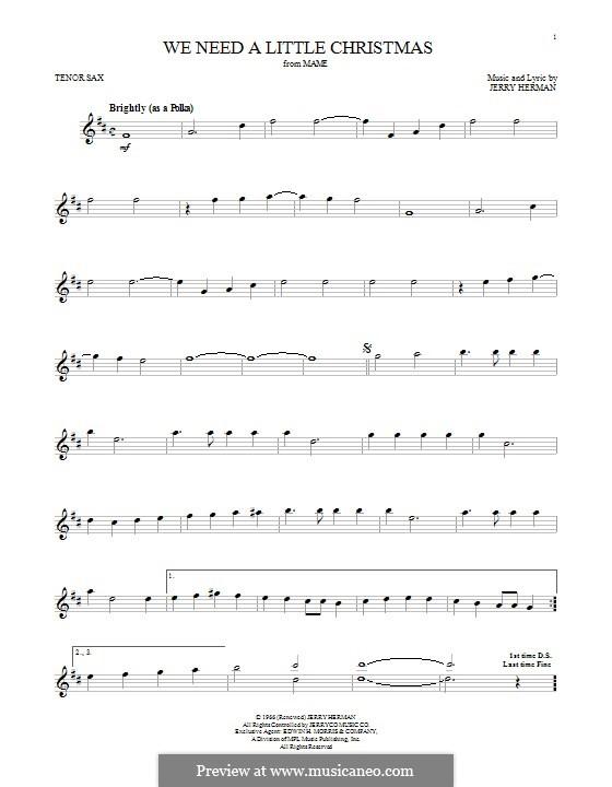We Need a Little Christmas: Для тенорового саксофона by Jerry Herman