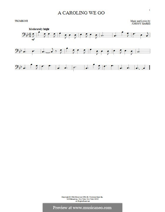 A Caroling We Go: For trombone by Johnny Marks