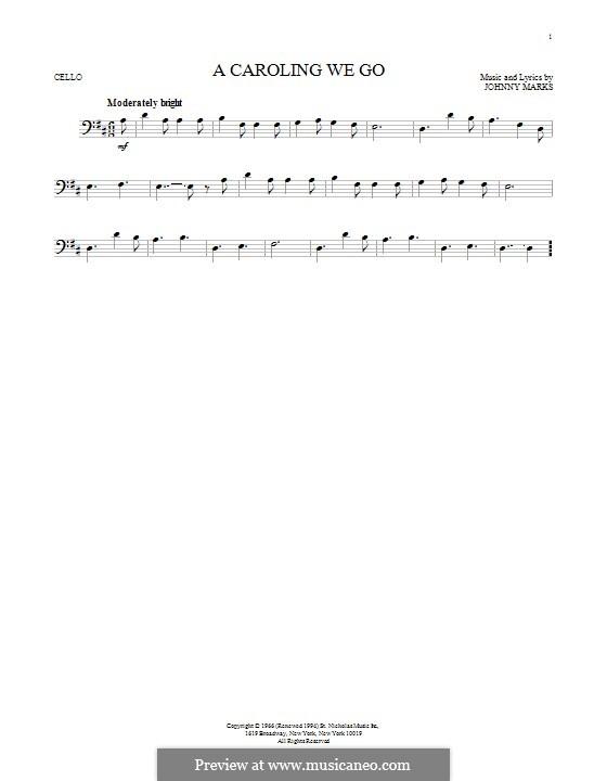 A Caroling We Go: Для виолончели by Johnny Marks