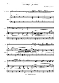 Mitherpot (or Whiner): For alto clarinet and piano by Дэвид Соломонс