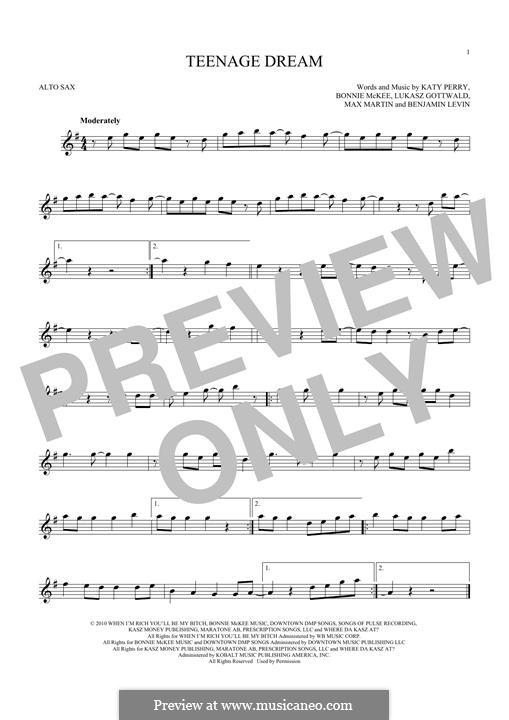 Teenage Dream: Для альтового саксофона by Benjamin Levin, Bonnie McKee, Katy Perry, Lukas Gottwald, Max Martin